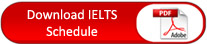 Dowmload IELTS Schedule